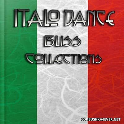 Italo Dance Bliss Collections [2013]