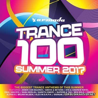Armada Trance 100 [2017] Summer 2017