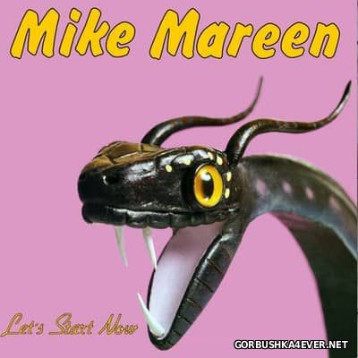 Mike Mareen - Lets Start Now [2017] Deluxe Edition