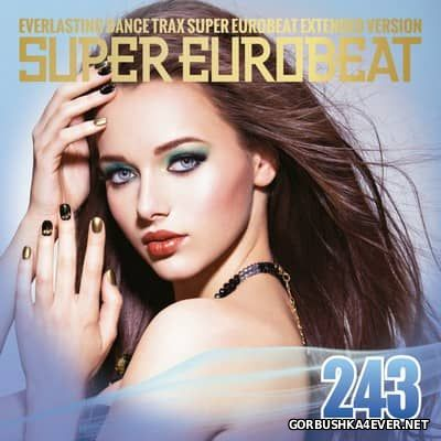 Super Eurobeat Vol 243 [2017] Extended Version