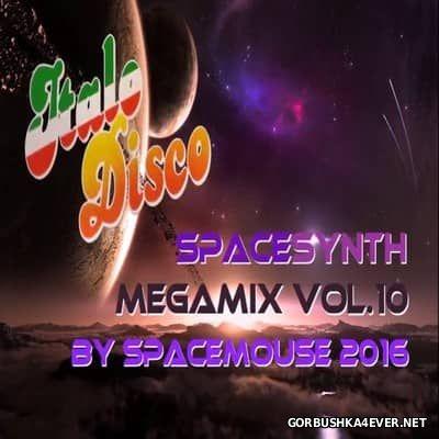 DJ SpaceMouse - SpaceSynth Megamix vol 10 [2016]