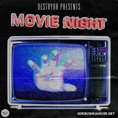 DESTRYUR - Movie Night [2017]