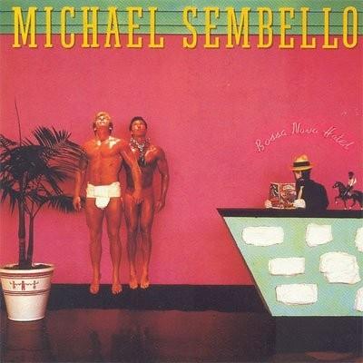 Michael Sembello - Bossa Nova Hotel [1983]