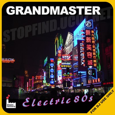 [Mastermix] Grandmaster Electric 80s Mix