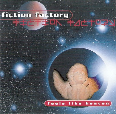 Fiction Factory - Feels Like Heaven [1999]