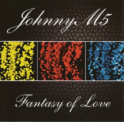 JohnnyM5 - Fantasy Of Love [2008]