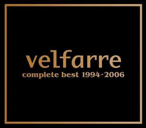 Velfarre Complete Best 1994-2006 [2006]