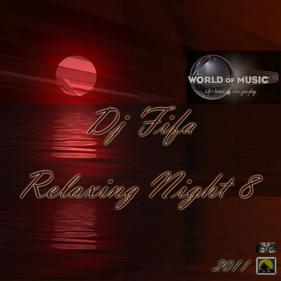 DJ Fifa - Relaxing Night Mix 08 [2011]