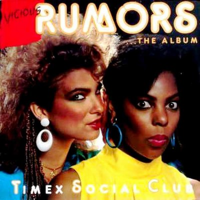 Timex Social Club - Vicious Rumors [1986]