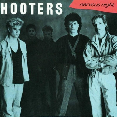 The Hooters - Nervous Night [1985]