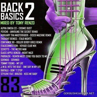 VA - Back2Basics Italo Mix vol 83 [2017] by Tony Renzo