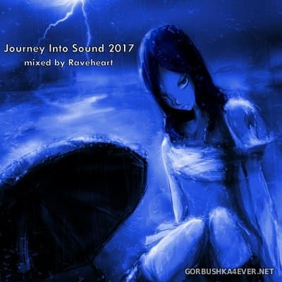 Journey Into Sound 2017 / 2xCD / Mixed by Raveheart