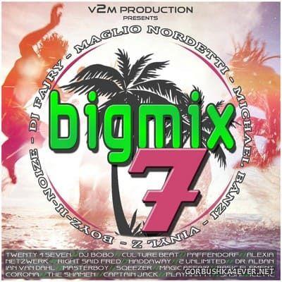 VA - Big Mix 7 [2017] / 2xCD
