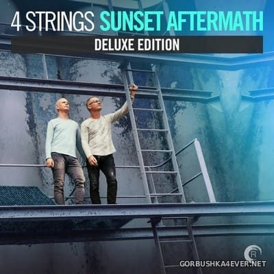 4 Strings - Sunset Aftermath [2017] Deluxe Edition