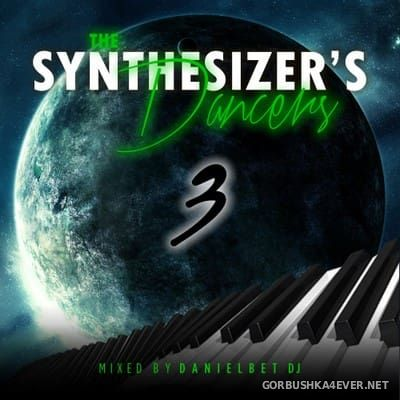 Danielbeat DJ - The Synthesizer's Dancers 3 [2017]