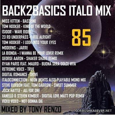 VA - Back2Basics Italo Mix vol 85 [2017] by Tony Renzo