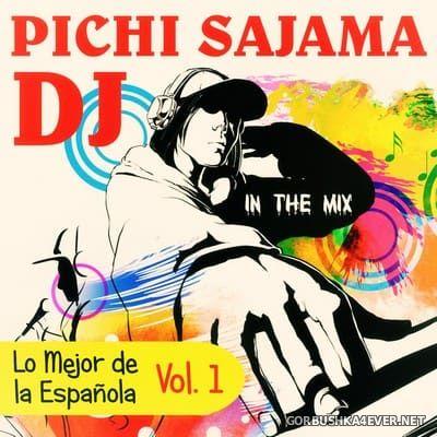 DJ Pichi Sajama - Lo Mejor de la Española vol 1 [2017]
