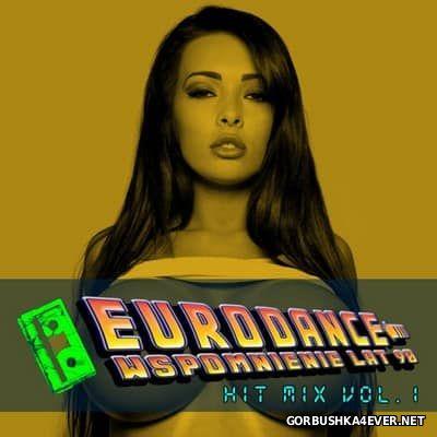 Eurodance Wspomnienie Lat 90 Hit Mix [2016] by Vinyl Maniac DJ