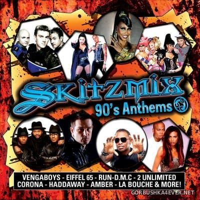 Skitzmix - 90s Anthems [2017]