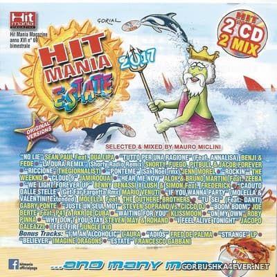 VA - Hit Mania Estate 2017 [2017] / 2xCD / Mixed by Mauro Miclini