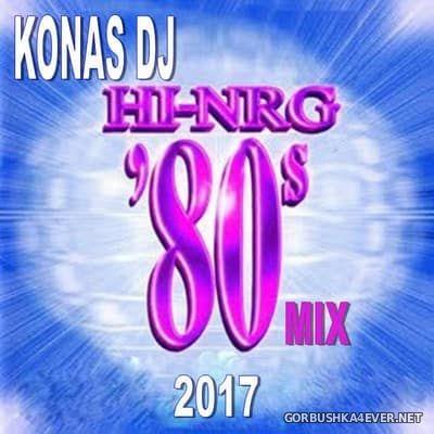 Konas DJ - Hi-NRG 80s Mix [2017]