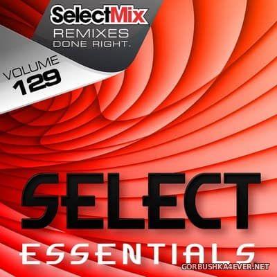 [Select Mix] Select Essentials vol 129 [2017]