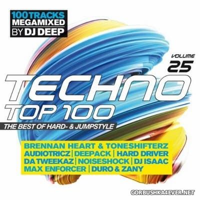 Techno Top 100 vol 25 [2017] / Mixed by DJ Deep