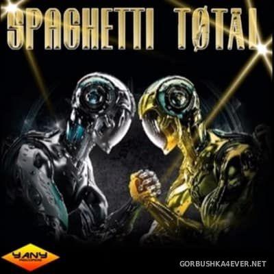 Spaghetti Total 2017 by Yany