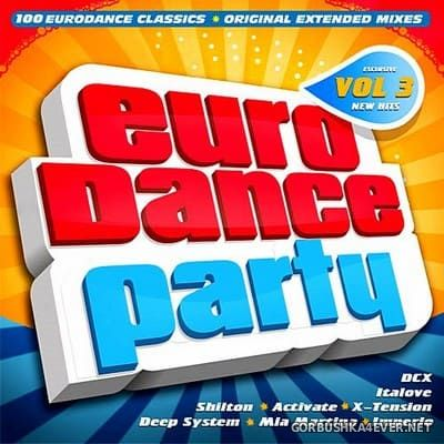 Euro Dance Party vol 3 [2017]