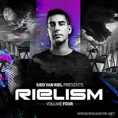 Rielism vol 4 [2017] Mixed by Sied Van Riel