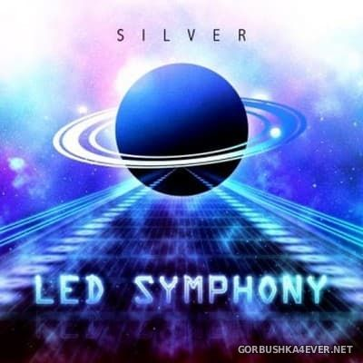Silver - LED Symphony [2017]