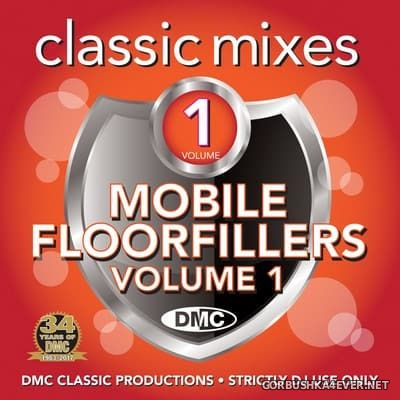 [DMC] Classic Mixes - Mobile Floorfillers vol 1 [2017]