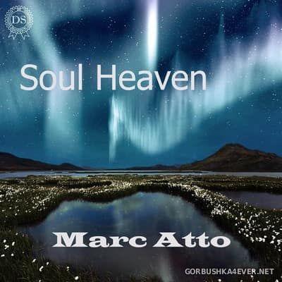 Marc Atto - Soul Heaven [2017]