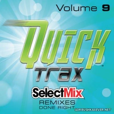 [Select Mix] Quick Trax vol 9 [2017]