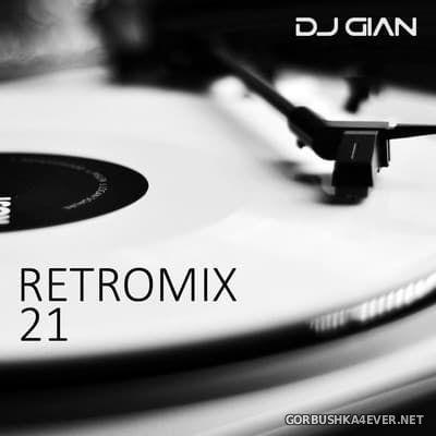 DJ GIAN - RetroMix vol 21 [2017]