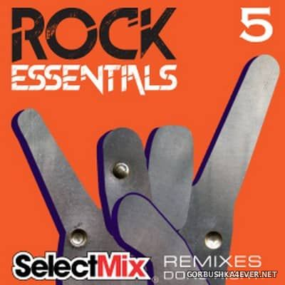 [Select Mix] Rock Essentials vol 5 [2017]