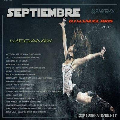 Manuel Rios DJ - Septiembre Megamix 2017