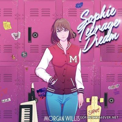 Morgan Willis - Sophie Teenage Dream [2017]
