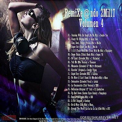 DJ Bam Bam - RemiXe@ndo 2Mil17 volume 4