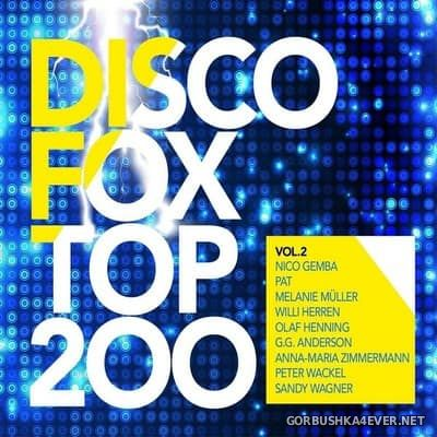 Disco Fox Top 200 vol 2 [2017] / 3xCD / Mixed by DJ Deep