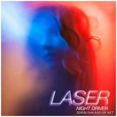 Laser - Night Driver [2016]