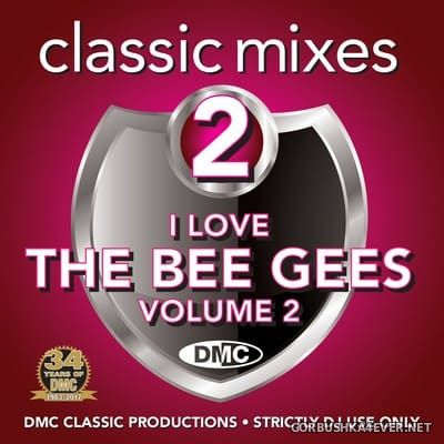 [DMC] Classic Mixes - I Love Bee Gees vol 2 [2017]
