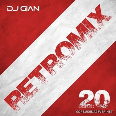 DJ GIAN - RetroMix vol 20 [2017] Fiestas Patrias Edition