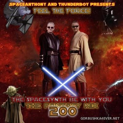 Fantasy Mix vol 200 - The Spacesynth Be With You [2017]
