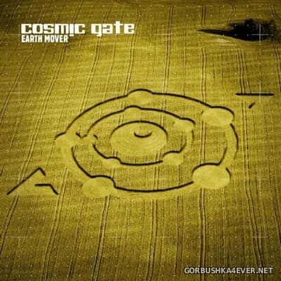 Cosmic Gate - Earth Mover [2006] Including DJ Mix