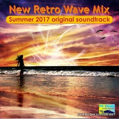 DJ Comm - New Retro Wave Mix [2017] Summer OST