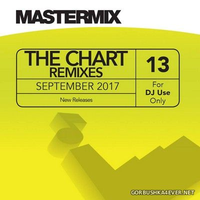 [Mastermix] The Chart Remixes vol 13 [2017]