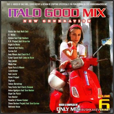 Only Mix - Italo Good Mix New Generation vol 6 [2017]