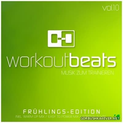Workout Beats vol 10 (Musik Zum Trainieren) [2017] Fruehlings Edition