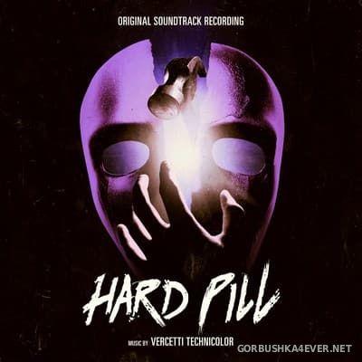 Vercetti Technicolor - Hard Pill [2017]